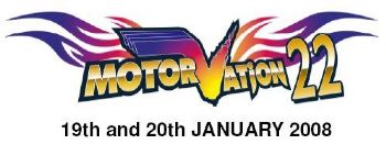 Motorvation 22 - 19th and 20th January 2008